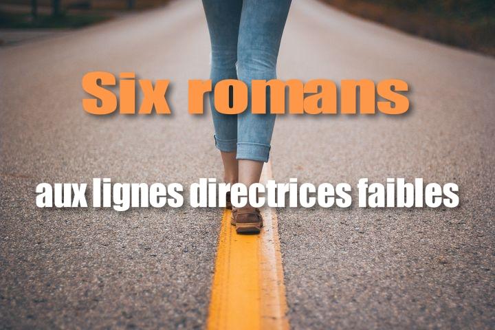 scribbook-blog-six-romans-lignes-dir-faibles